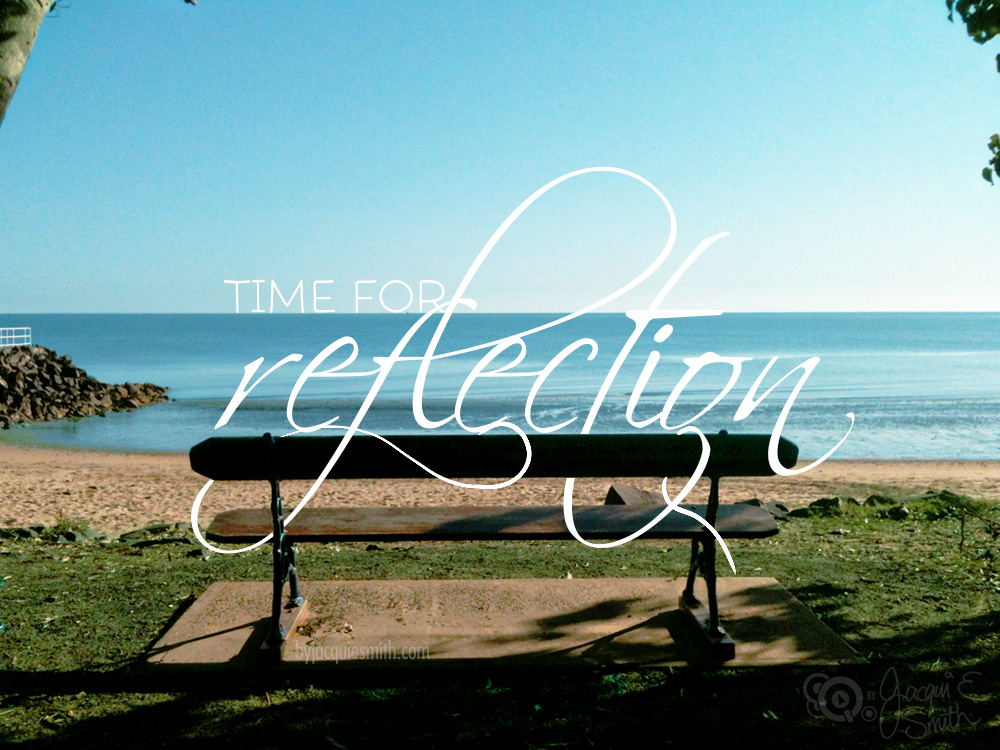 Time for Reflection by Jacqui E Smith