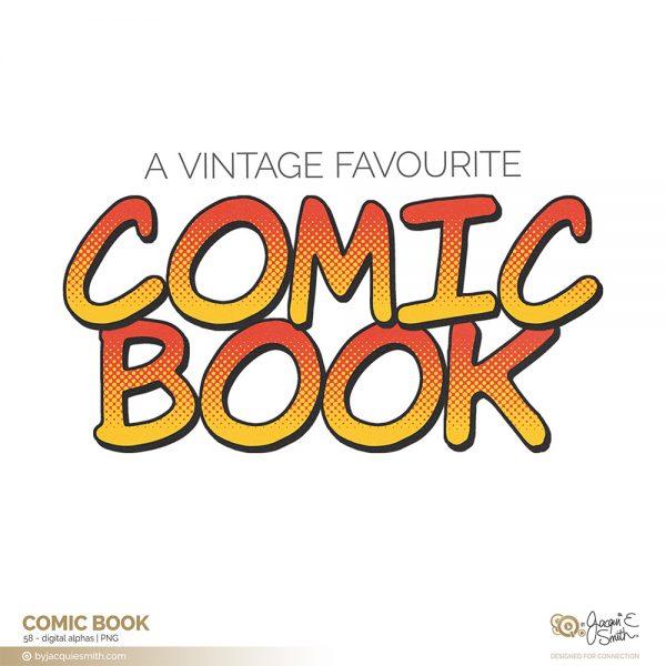 Comic Book digital alpha set at byjacquiesmith.com