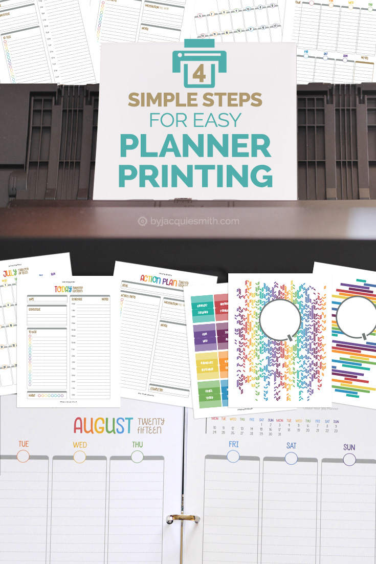 4 Simple Steps for Easy Planner Printing at www.byjacquiesmith.com