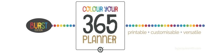 Colour Your 365 Planner: Burst Edition at www.byjacquiesmith.com