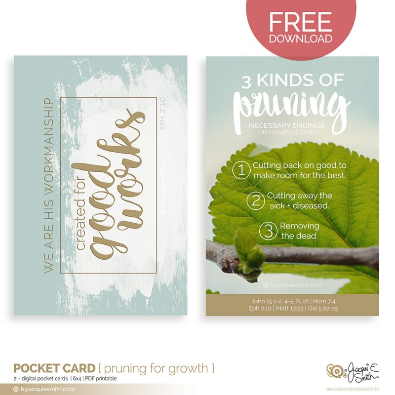Pruning Your Life for Growth Pocket Cards at www.byjacquiesmith.com