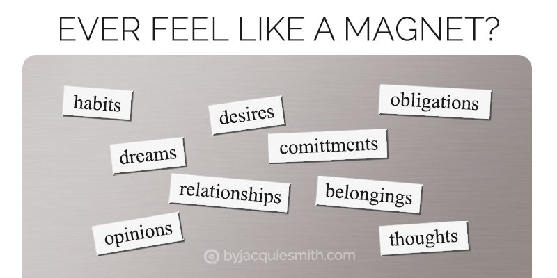 Feeling like a magnet? time to prune your life for growth? at www.byjacquiesmith.com