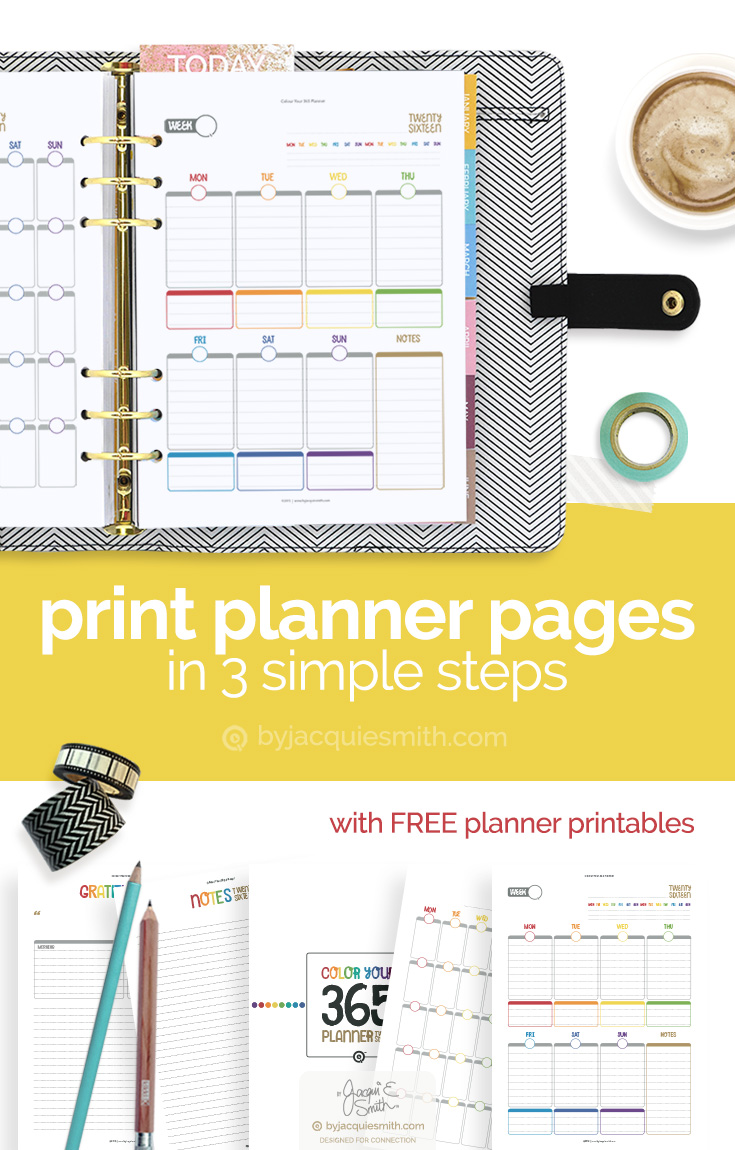 Print Planner Pages in 3 Easy Steps at byjacquiesmith.com