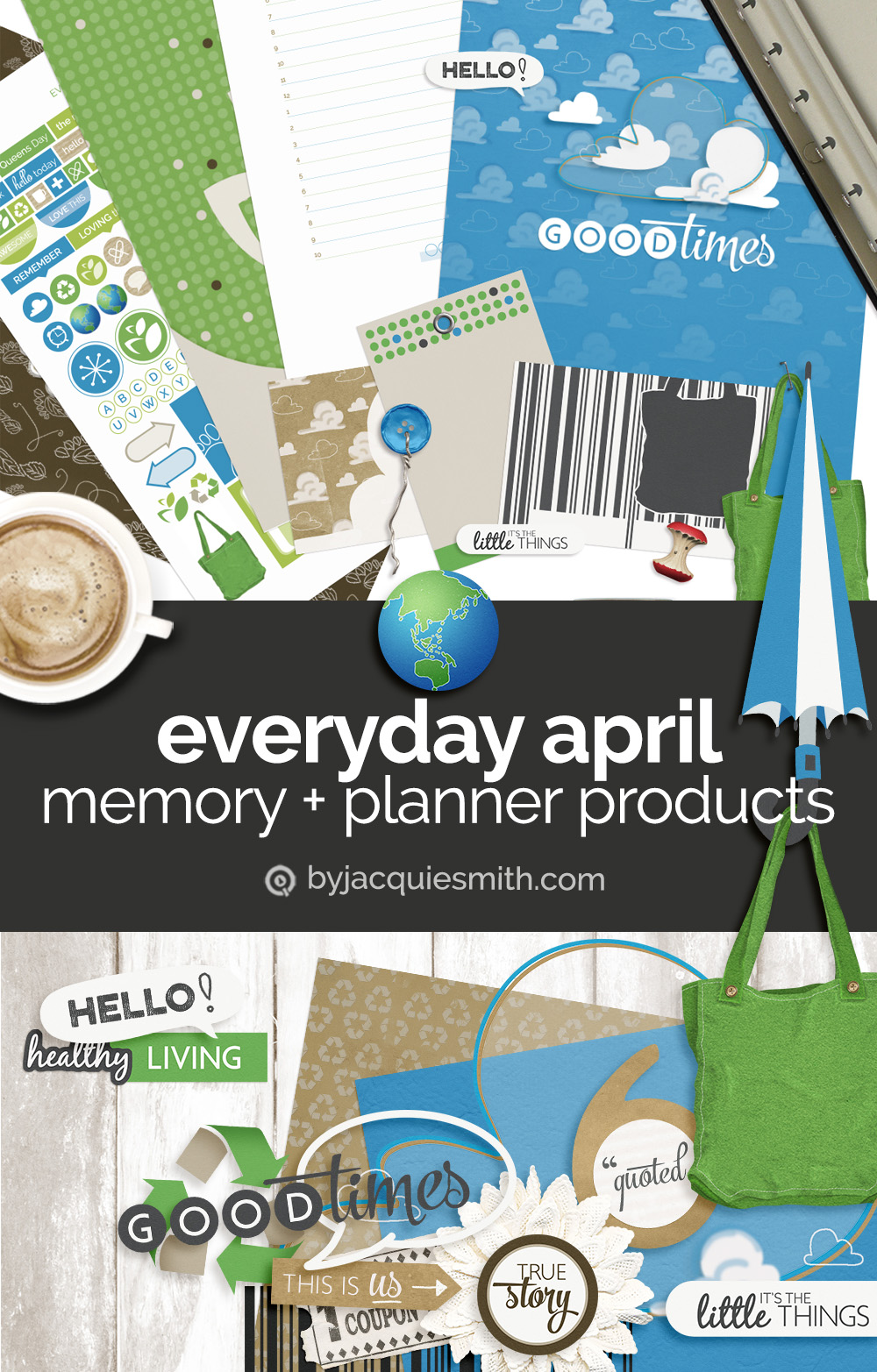 Everyday April memory keeping and planner products at byjacquiesmith.com