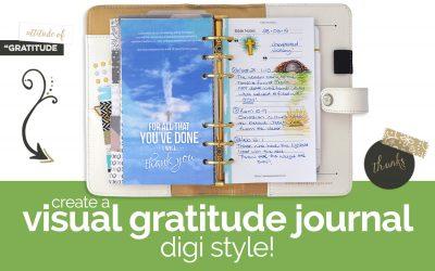 Create a Visual Gratitude Journal … digi style!