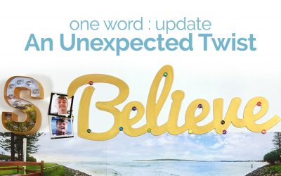 My One Word Update with An Unexpected Twist