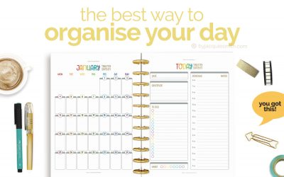 The Best Way to Organise your Day