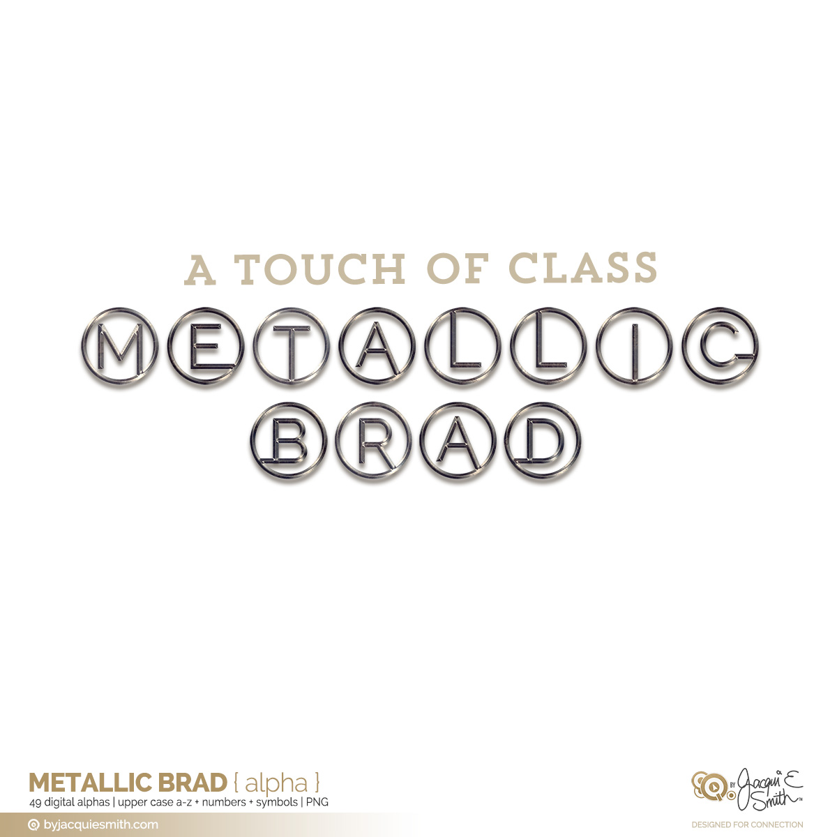 Metallic Brad digital alpha at byjacquiesmith.com