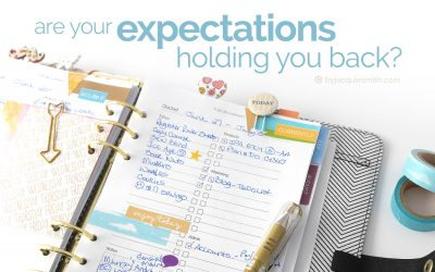 Are Your Expectations Holding you Back?