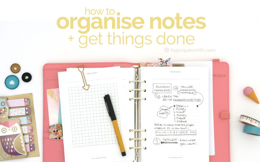Get Things Done: How to Organise Notes
