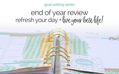 End of Year Review to Live Your Best Life
