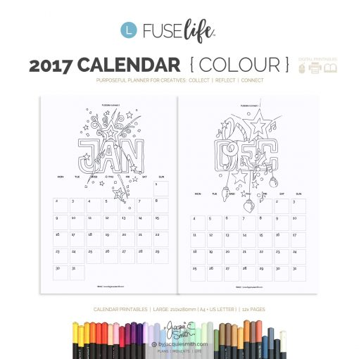 FUSElife Colour In 2017 Calendar printables | Large : A4 + US Letter at byjacquiesmith.com