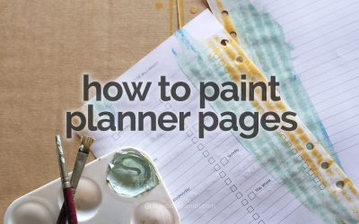How to Paint Planner Pages