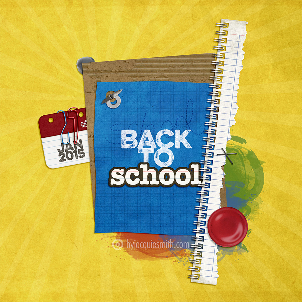 Back to School 2015 digital layout by Jacqui E Smith