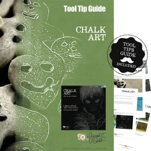 Chalk Art Tool Tips Guide by Jacqui E Smith
