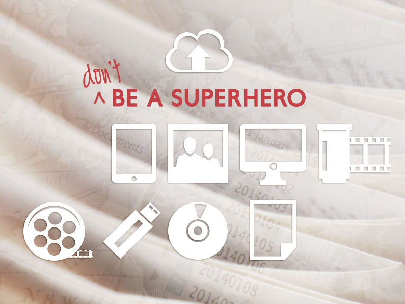 Don't Be A Superhero + Back Up